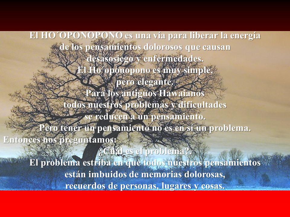 HO´OPONOPONO es un sistema ancestral para comprender la vida y el espíritu, nos ofrece respuestas para nuestro mundo actual y que el Dr.