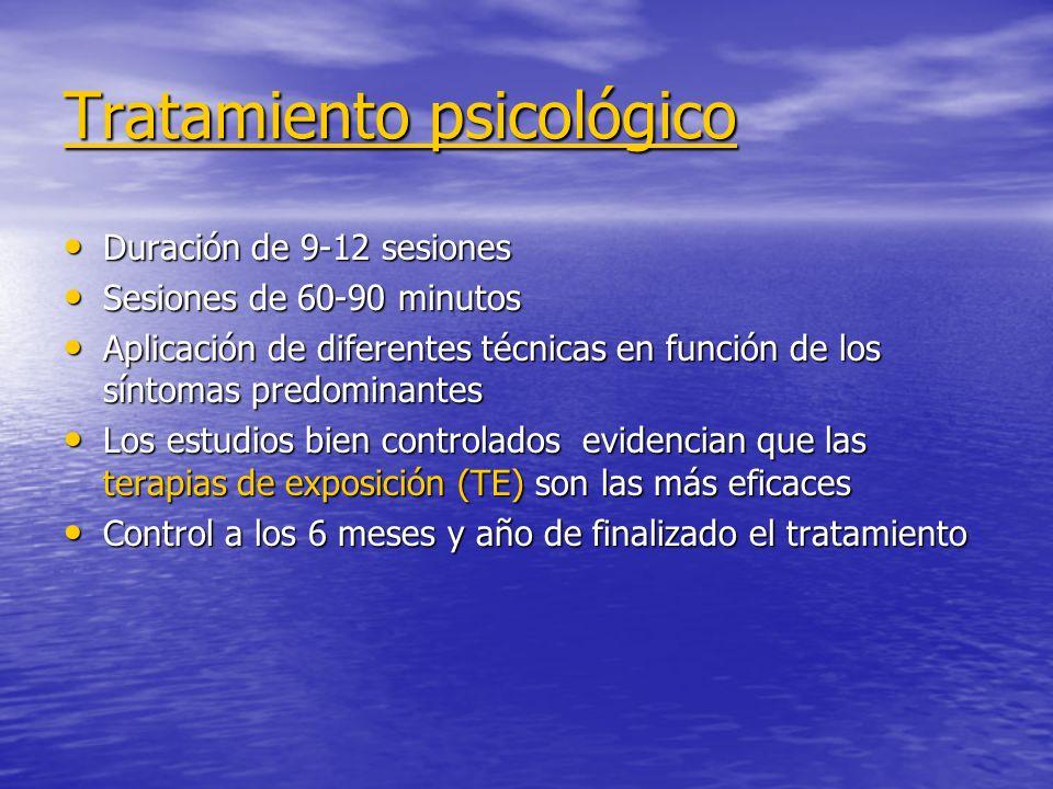 Tratamiento psicológico Duración de 9-12 sesiones Duración de 9-12 sesiones Sesiones de 60-90 minutos Sesiones de 60-90 minutos Aplicación de diferent