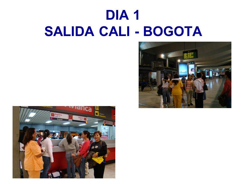 DIA 1 SALIDA CALI - BOGOTA