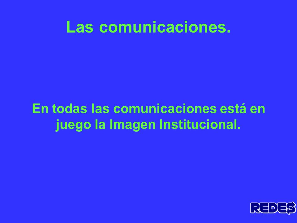 Las Comunicaciones y la Imagen Institucional.