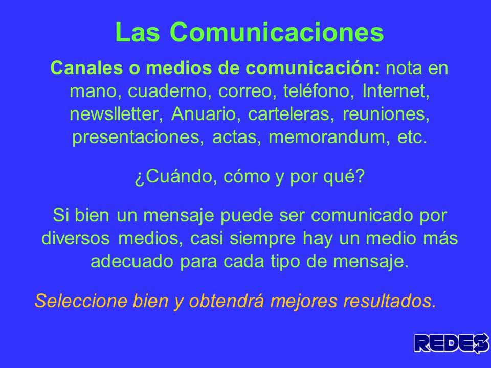Las comunicaciones. En todas las comunicaciones está en juego la Imagen Institucional.