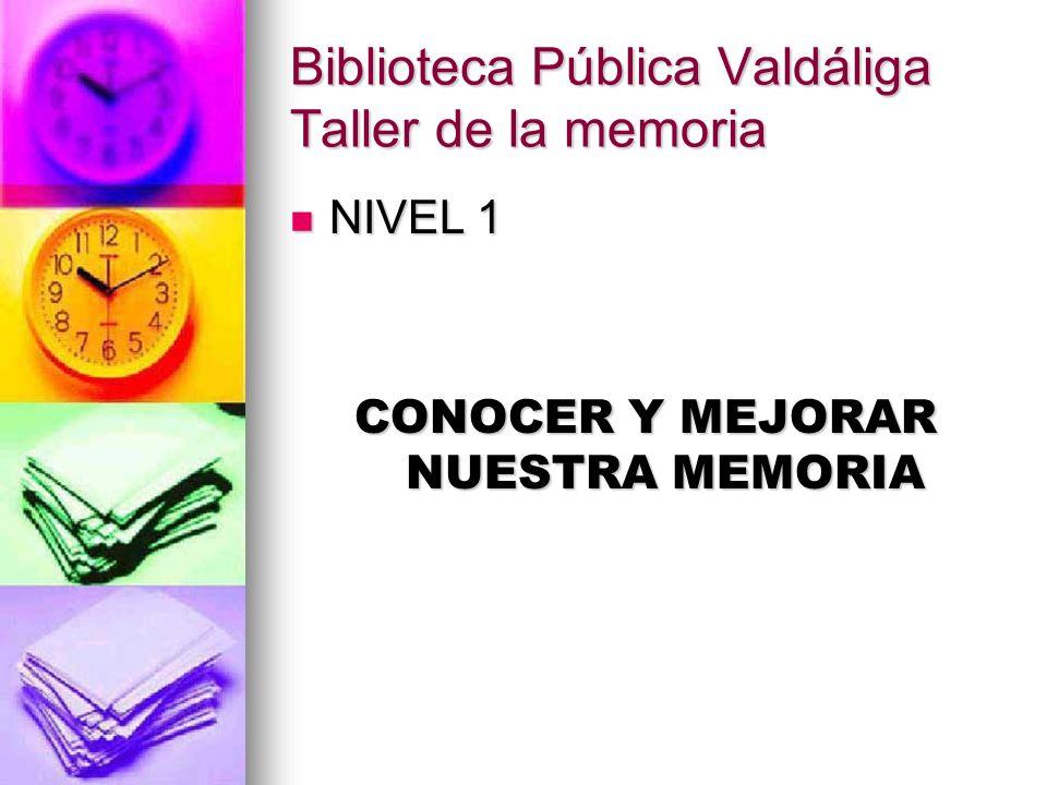 Biblioteca Pública Valdáliga Taller de la memoria DEFINCIÓN DEFINCIÓN Se puede definir como la capacidad de almacenar y recuperar la información para utilizarla en un futuro más o menos próximo.