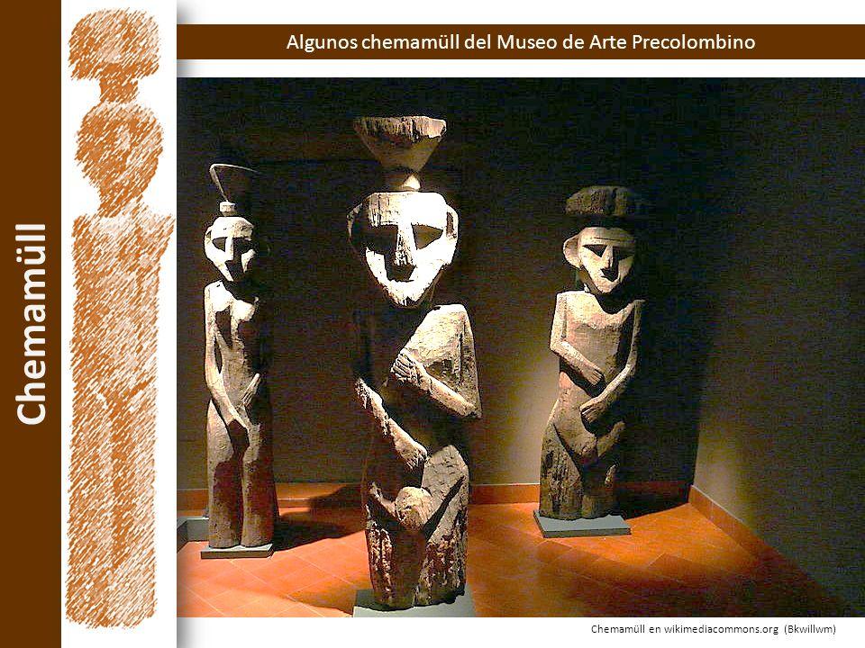 Chemamüll Chemamüll en wikimediacommons.org (Bkwillwm) Algunos chemamüll del Museo de Arte Precolombino