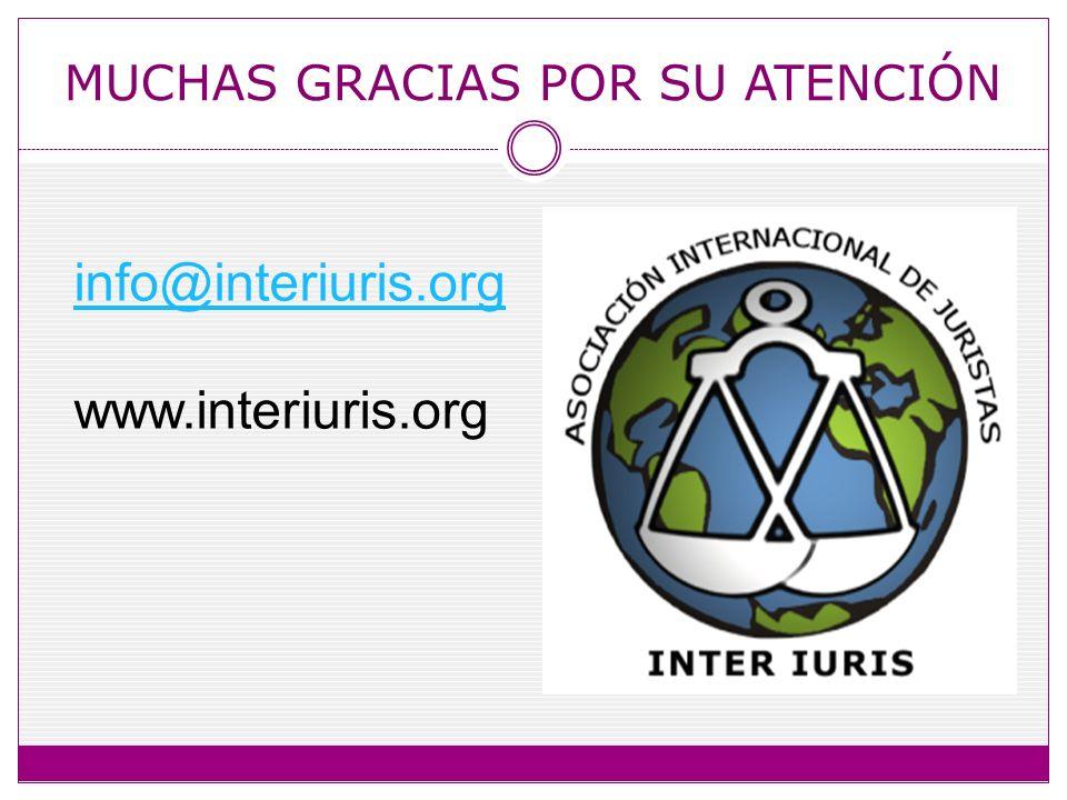 MUCHAS GRACIAS POR SU ATENCIÓN info@interiuris.org www.interiuris.org