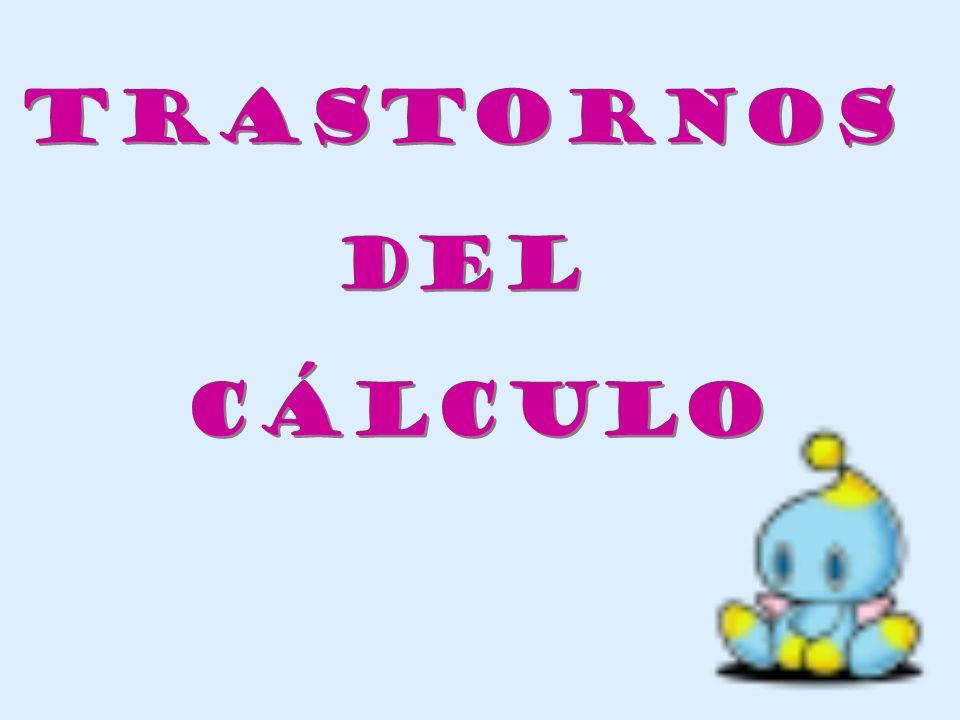 TRASTORNOS DEL CÁLCULO