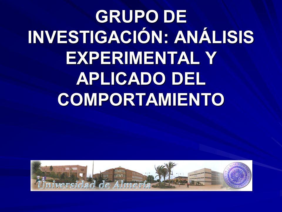 GRUPO DE INVESTIGACIÓN: ANÁLISIS EXPERIMENTAL Y APLICADO DEL COMPORTAMIENTO