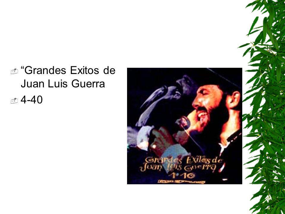Grandes Exitos de Juan Luis Guerra 4-40