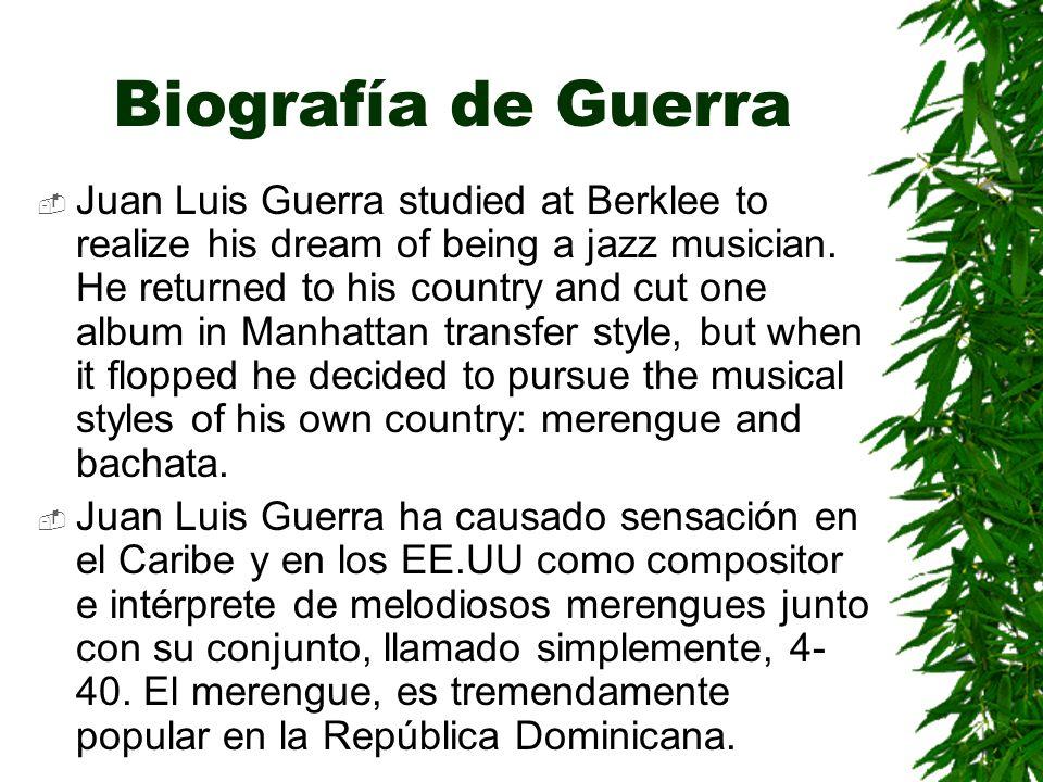 Biografía de Guerra Juan Luis Guerra studied at Berklee to realize his dream of being a jazz musician.