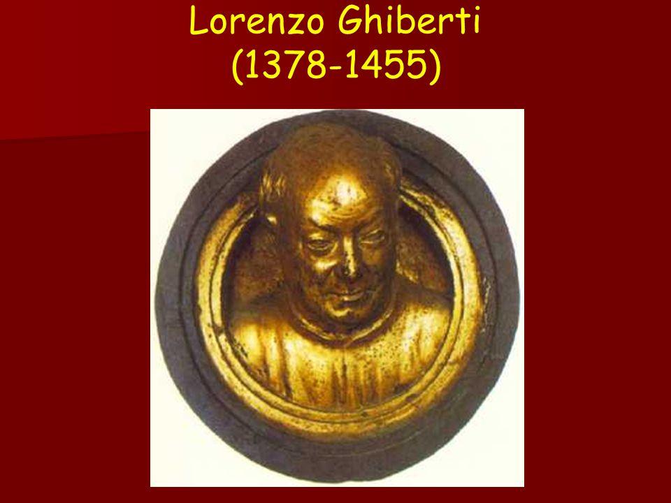 Lorenzo Ghiberti (1378-1455)