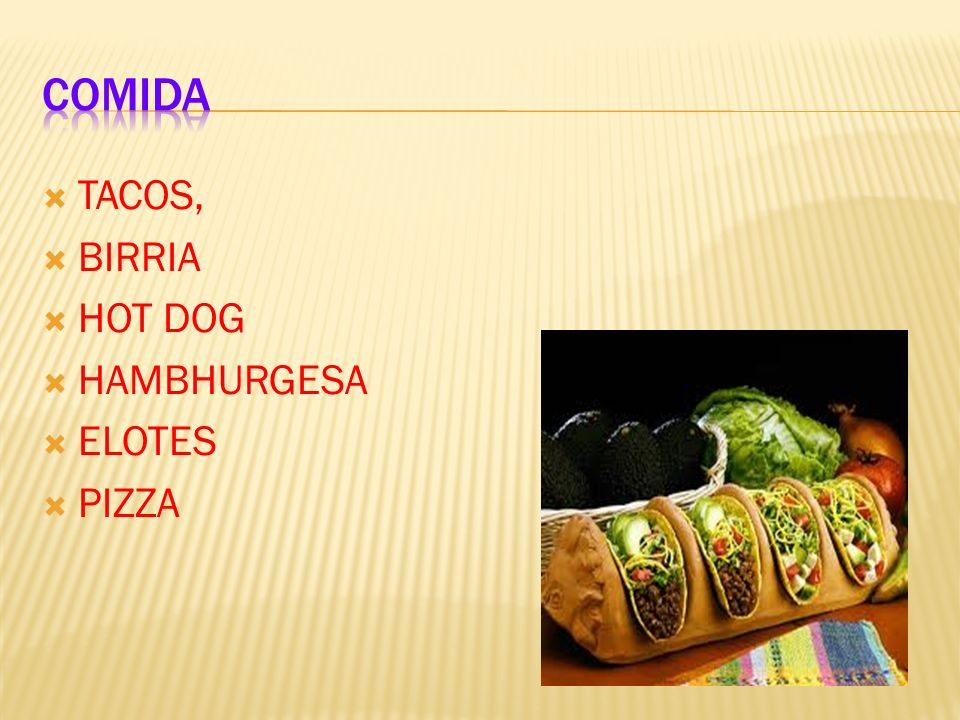 TACOS, BIRRIA HOT DOG HAMBHURGESA ELOTES PIZZA