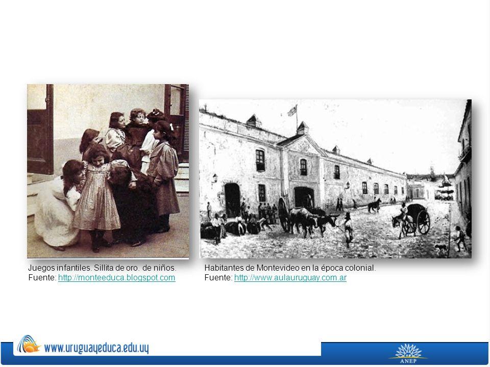 Juegos infantiles. Sillita de oro. de niños. Fuente: http://monteeduca.blogspot.comhttp://monteeduca.blogspot.com Habitantes de Montevideo en la época