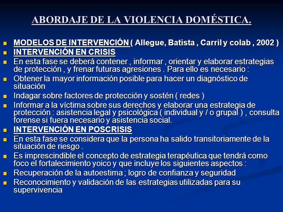 ABORDAJE DE LA VIOLENCIA DOMÉSTICA.