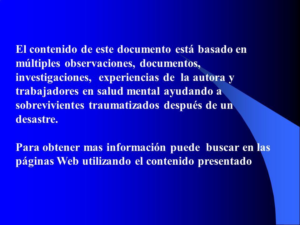 El contenido de este documento está basado en múltiples observaciones, documentos, investigaciones, experiencias de la autora y trabajadores en salud