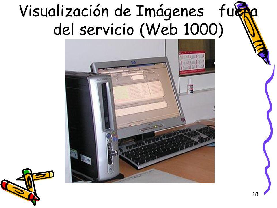 18 Visualización de Imágenes fuera del servicio (Web 1000)