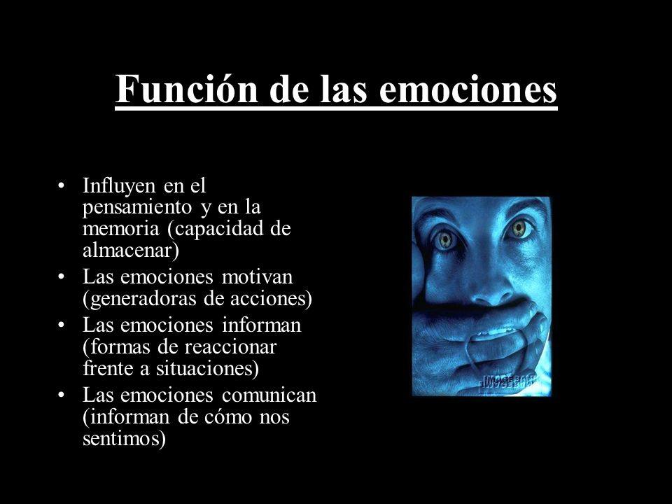 Función de las emociones Influyen en el pensamiento y en la memoria (capacidad de almacenar) Las emociones motivan (generadoras de acciones) Las emoci