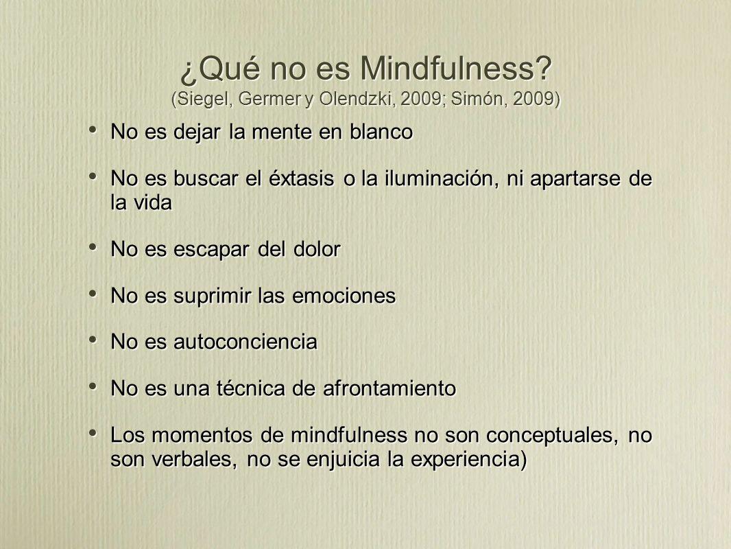 ¿Qué no es Mindfulness.