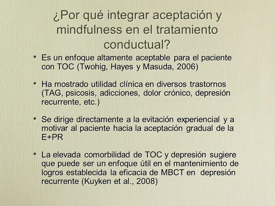 ¿Por qué integrar aceptación y mindfulness en el tratamiento conductual.