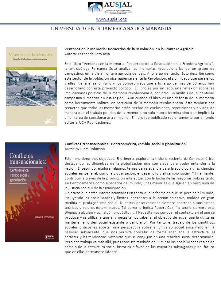 UNIVERSIDAD CENTROAMERICANA UCA MANAGUA www.ausjal.org Ventanas en la Memoria: Recuerdos de la Revolución en la Frontera Agrícola Autora: Fernanda Sot