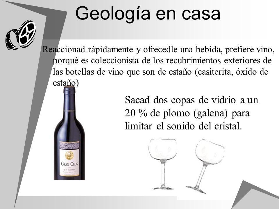 Geología en casa Sacad dos copas de vidrio a un 20 % de plomo (galena) para limitar el sonido del cristal. Reaccionad rápidamente y ofrecedle una bebi