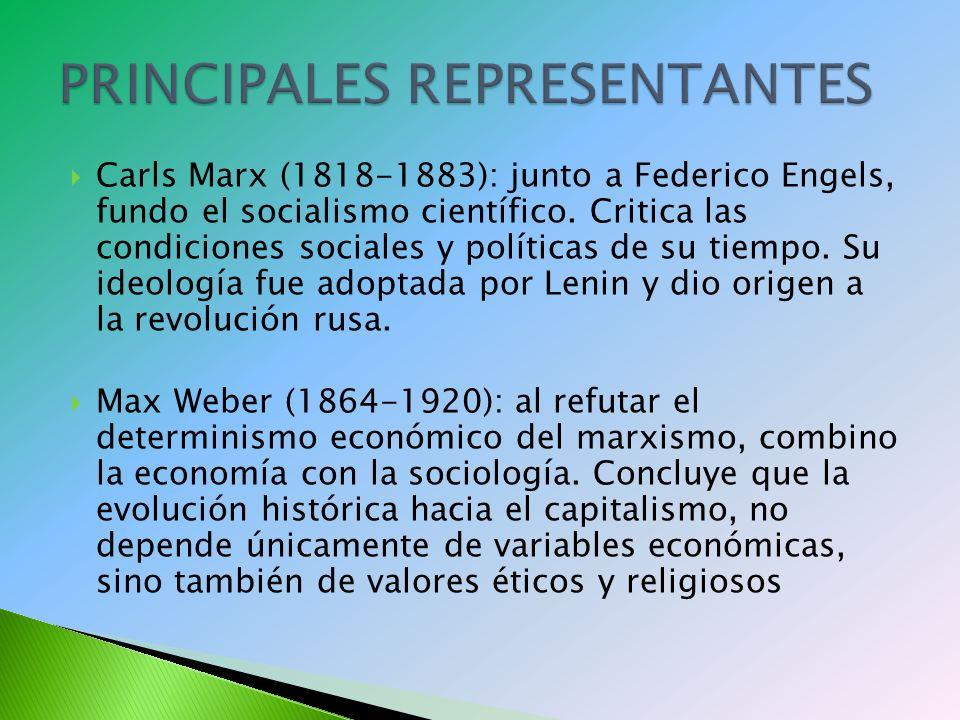 Carls Marx (1818-1883): junto a Federico Engels, fundo el socialismo científico.