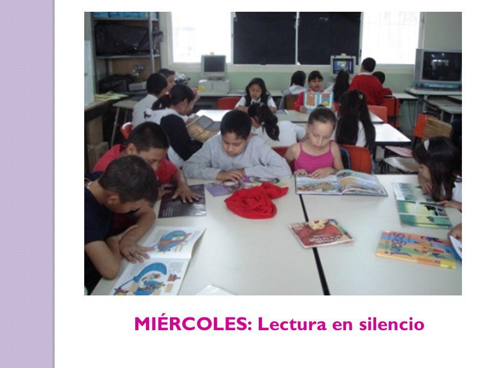 MIÉRCOLES: Lectura en silencio