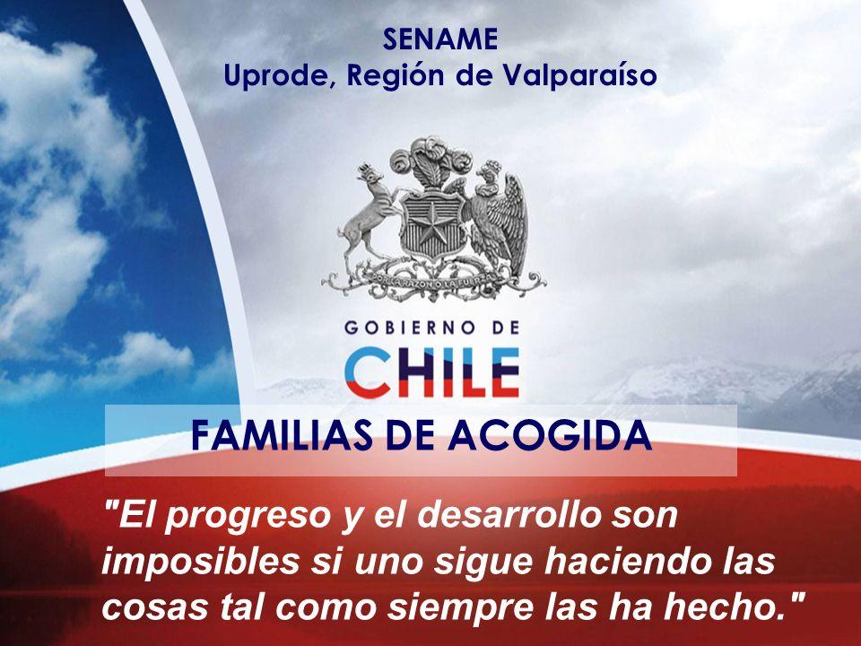SENAME Uprode, Región de Valparaíso FAMILIAS DE ACOGIDA