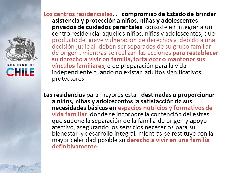 Los centros residenciales…. compromiso de Estado de brindar asistencia y protección a niños, niñas y adolescentes privados de cuidados parentales cons