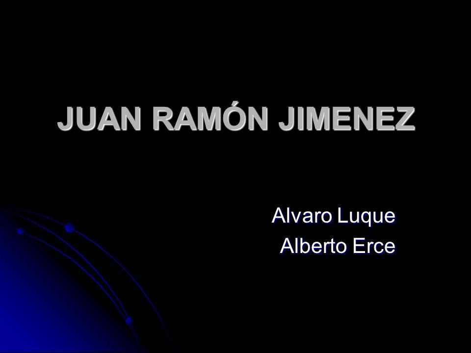 JUAN RAMÓN JIMENEZ Alvaro Luque Alberto Erce