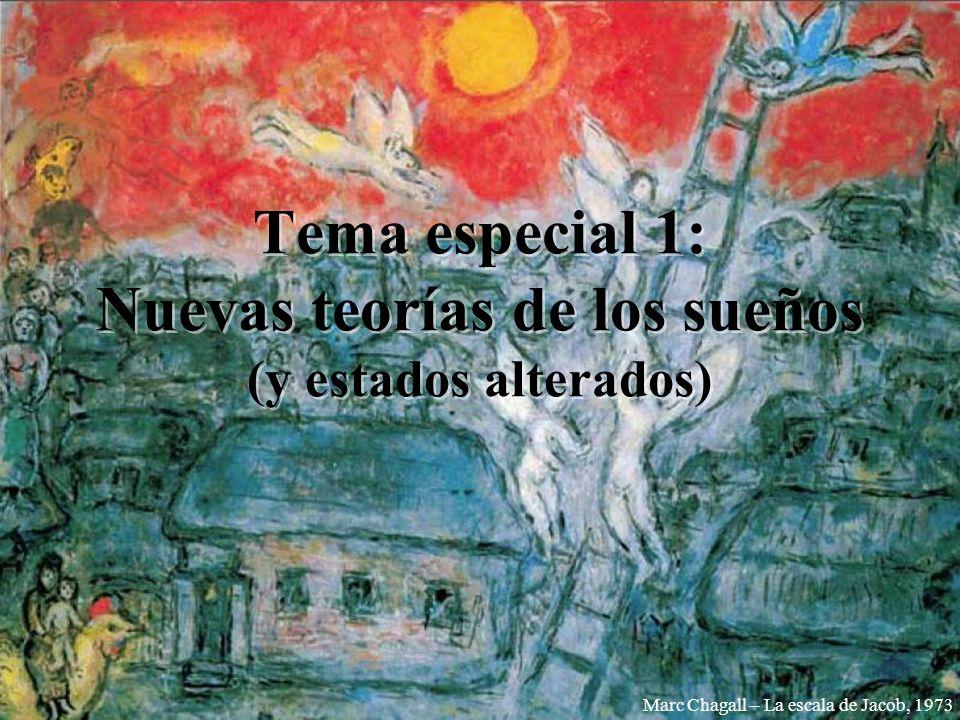 Tema especial 1: Nuevas teorías de los sueños (y estados alterados) Marc Chagall – La escala de Jacob, 1973