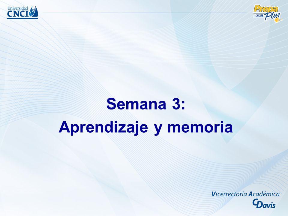 Semana 3: Aprendizaje y memoria