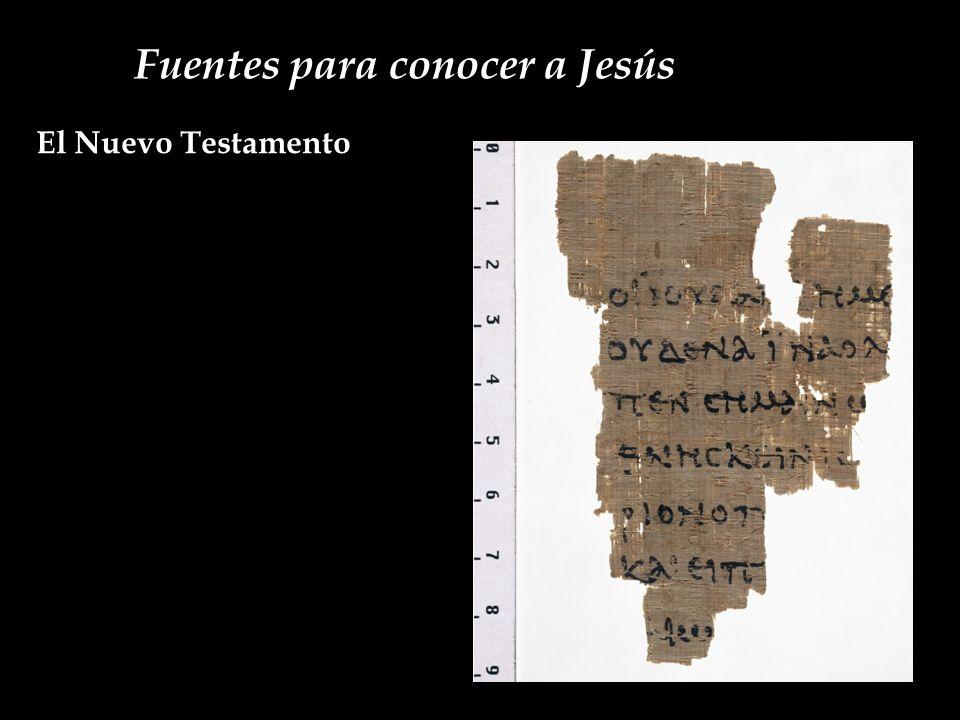 Fuentes para conocer a Jesús El Nuevo Testamento