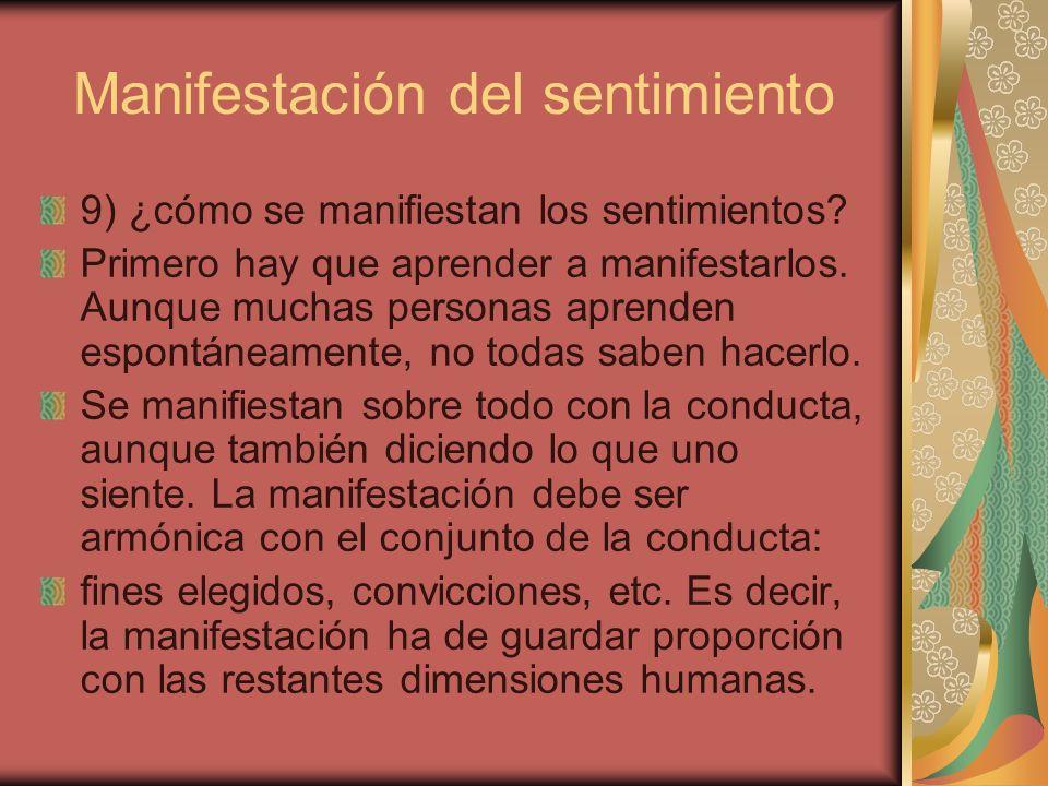 Manifestación del sentimiento 9) ¿cómo se manifiestan los sentimientos.