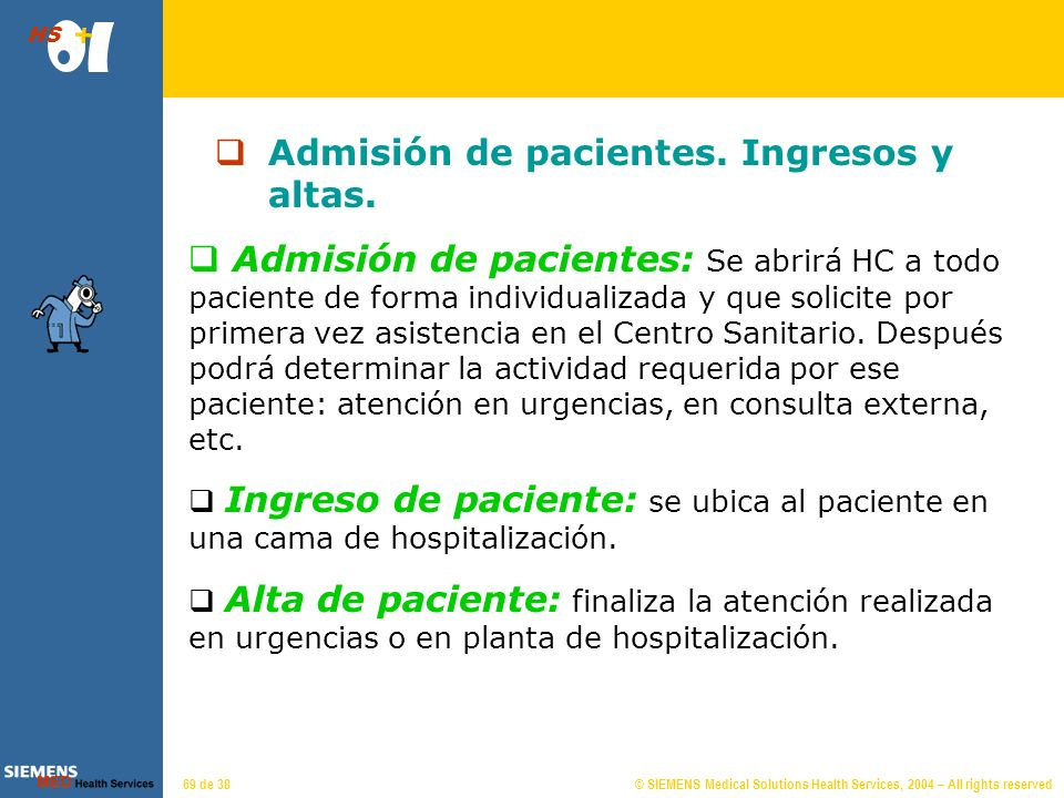 © SIEMENS Medical Solutions Health Services, 2004 – All rights reserved HS 68 de 38 Censos de pacientes.