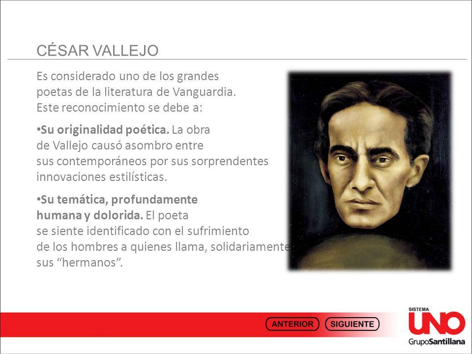Es posible seguir la evolución de la poesía de Vallejo a partir de la revisión cronológica de su obra.