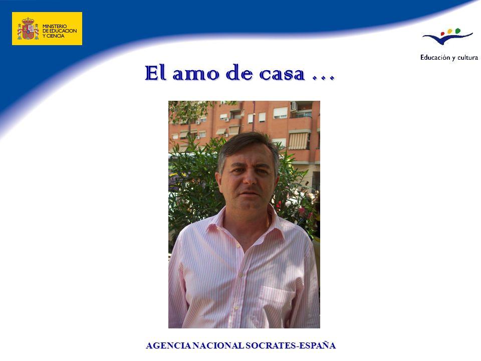 AGENCIA NACIONAL SOCRATES-ESPAÑA El amo de casa …
