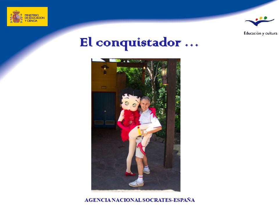 AGENCIA NACIONAL SOCRATES-ESPAÑA El conquistador …