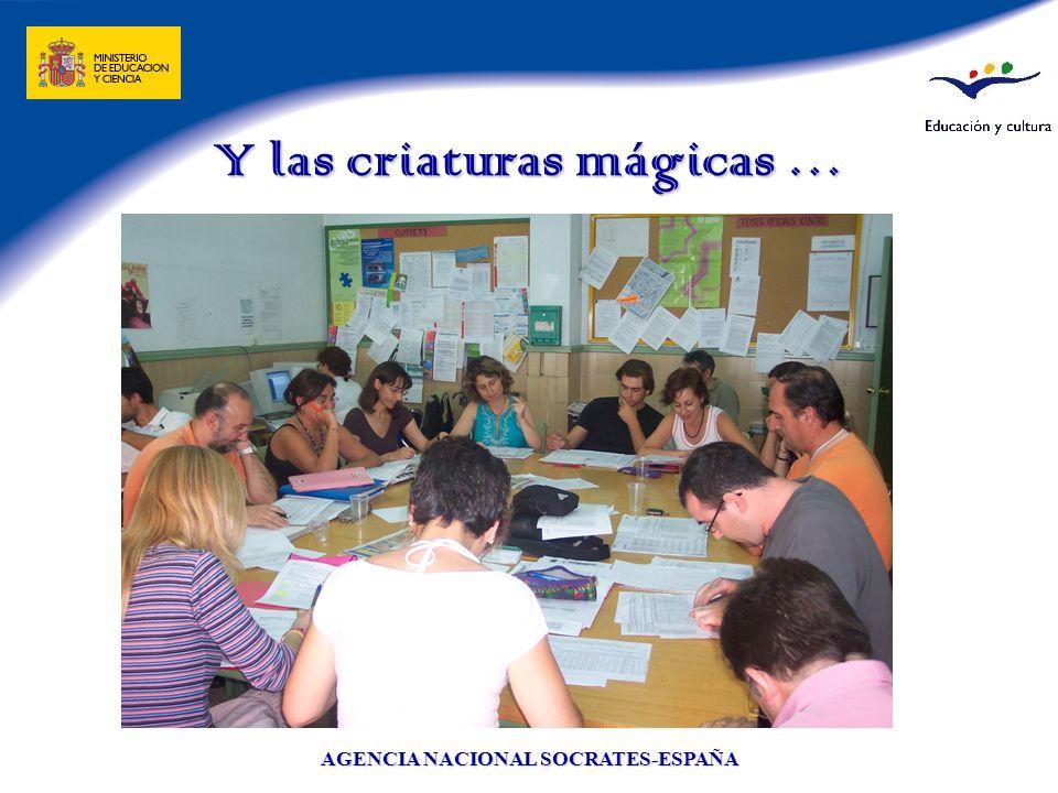 AGENCIA NACIONAL SOCRATES-ESPAÑA Y las criaturas mágicas …