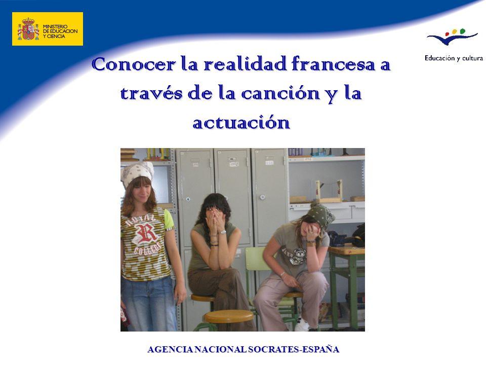 AGENCIA NACIONAL SOCRATES-ESPAÑA Conocer la realidad francesa a través de la canción y la actuación
