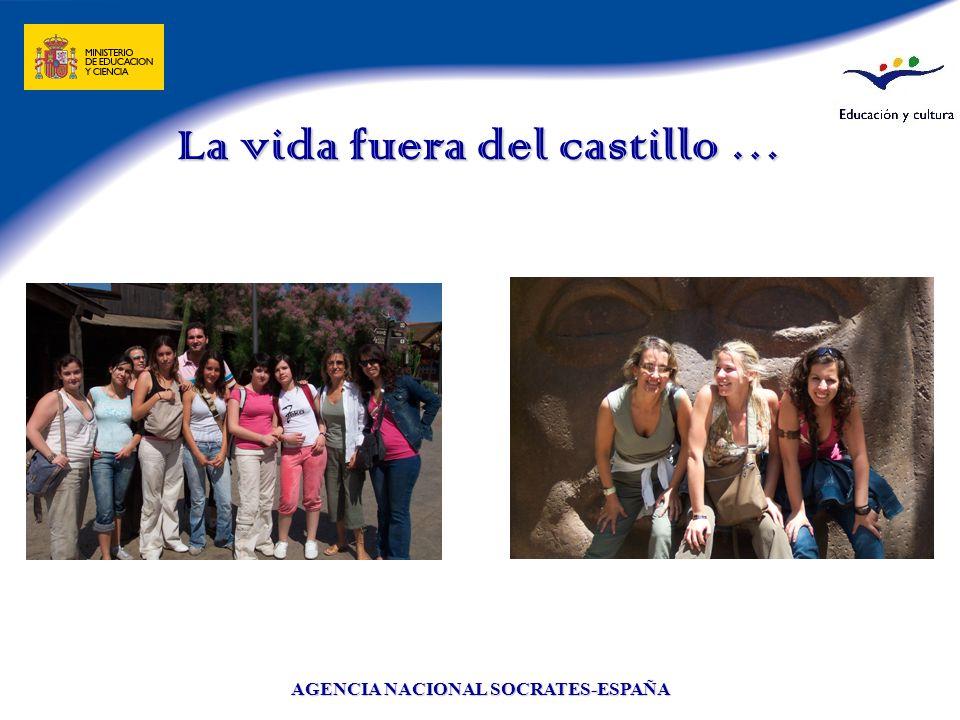 AGENCIA NACIONAL SOCRATES-ESPAÑA La vida fuera del castillo …