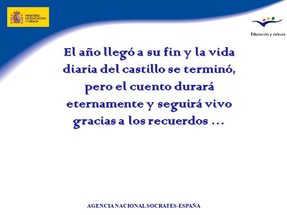AGENCIA NACIONAL SOCRATES-ESPAÑA El año llegó a su fin y la vida diaria del castillo se terminó, pero el cuento durará eternamente y seguirá vivo grac