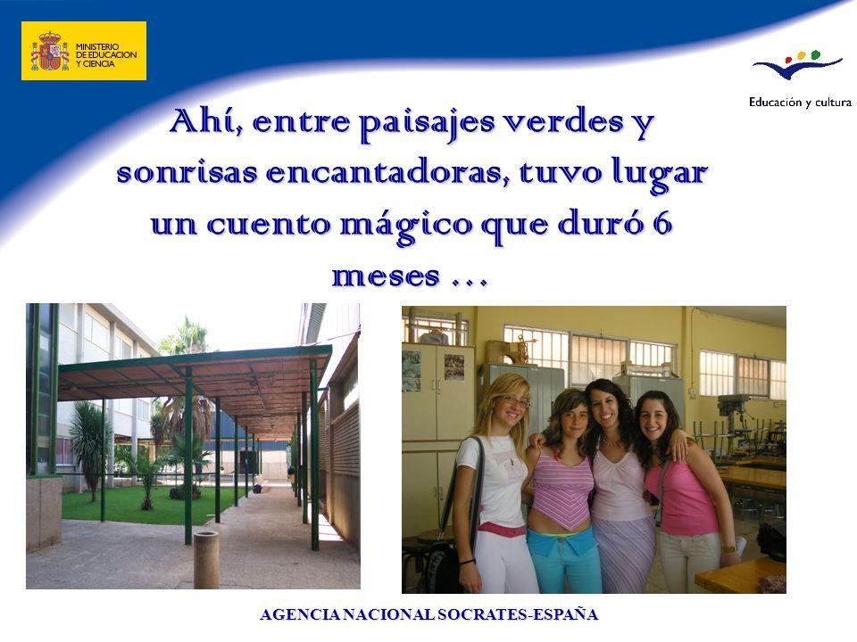 AGENCIA NACIONAL SOCRATES-ESPAÑA Todo empezó en febrero del 2005, cuando una joven campesina decidió dejar su lugar para iniciar una nueva aventura en una ciudad desconocida …