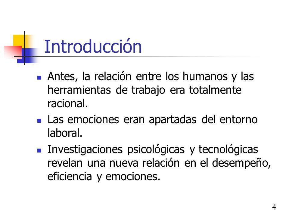 Antes, la relación entre los humanos y las herramientas de trabajo era totalmente racional.