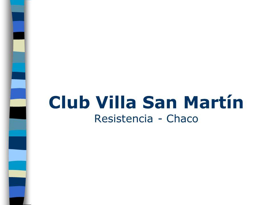 Club Villa San Martín Resistencia - Chaco