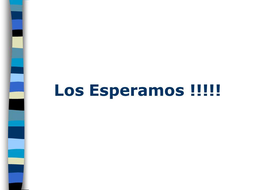 Los Esperamos !!!!!