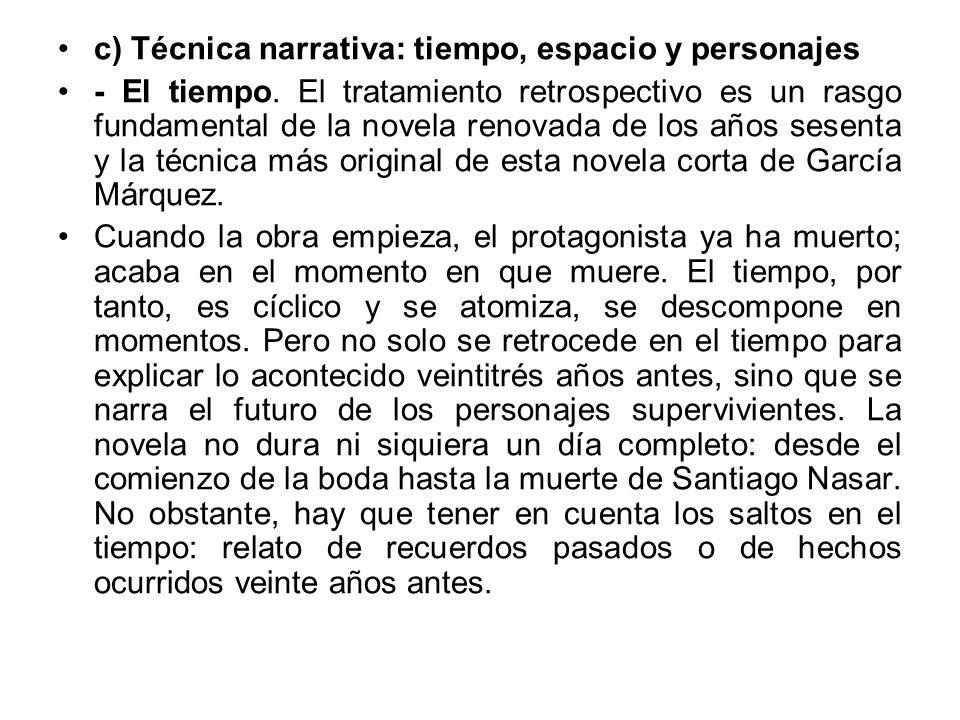 c) Técnica narrativa: tiempo, espacio y personajes - El tiempo. El tratamiento retrospectivo es un rasgo fundamental de la novela renovada de los años