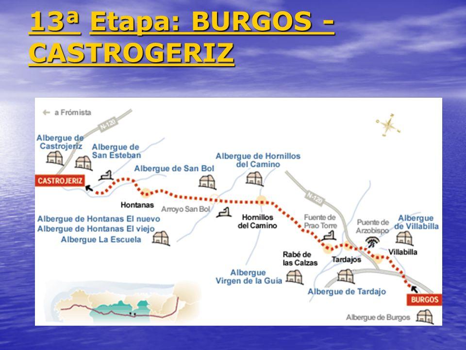13ª 13ª Etapa: BURGOS - CASTROGERIZ Etapa: BURGOS - CASTROGERIZ 13ª Etapa: BURGOS - CASTROGERIZ