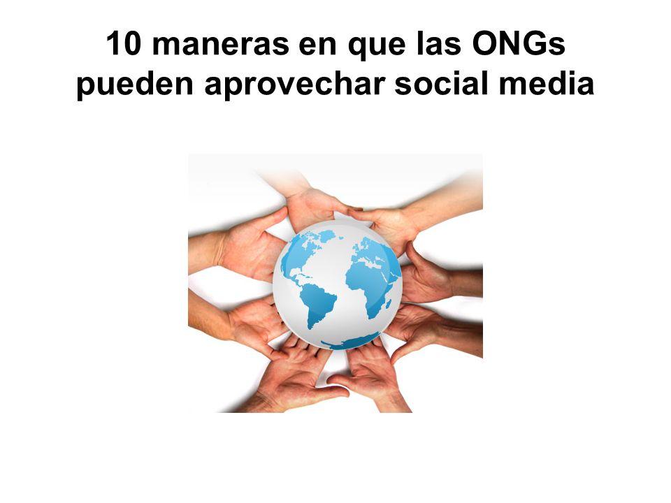 10 maneras en que las ONGs pueden aprovechar social media