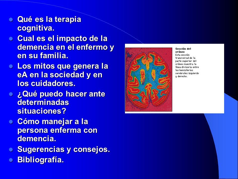 El tratamiento Actualmente es paliativo; actúa las neuronas colinérgicas que son las que se lesionan en la EA.