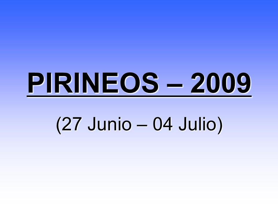 PIRINEOS – 2009 (27 Junio – 04 Julio)