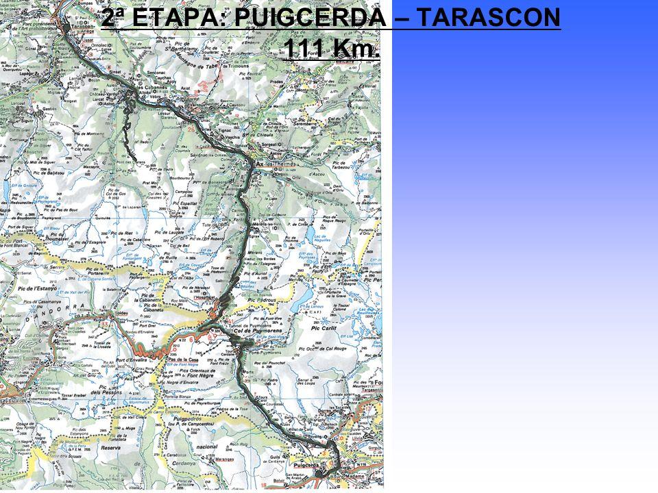2ª ETAPA: PUIGCERDA – TARASCON 111 Km.